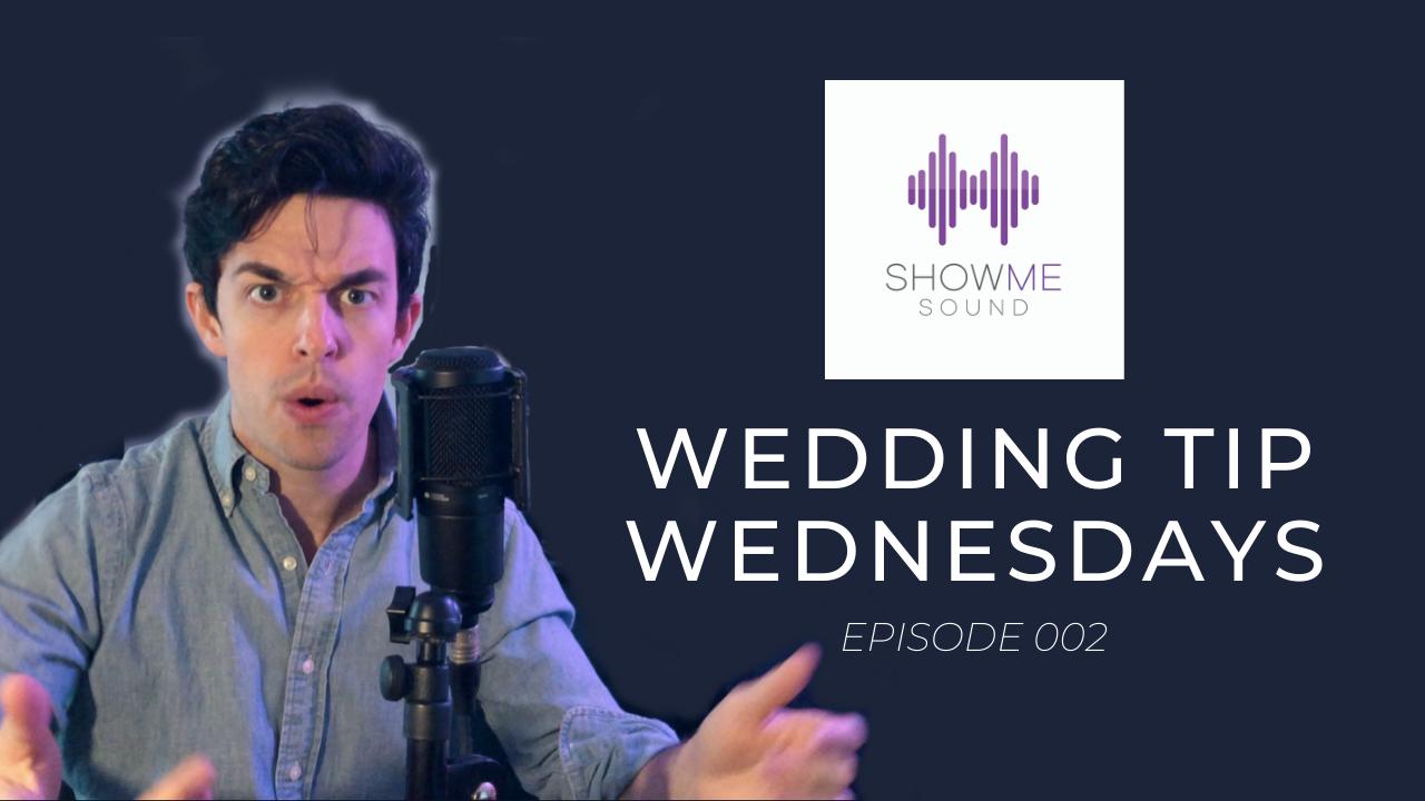 Wedding Tip Wednesdays Episode 3