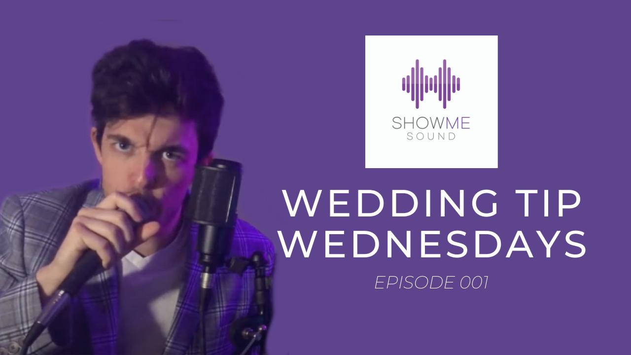 Wedding Tip Wednesdays Episode 1