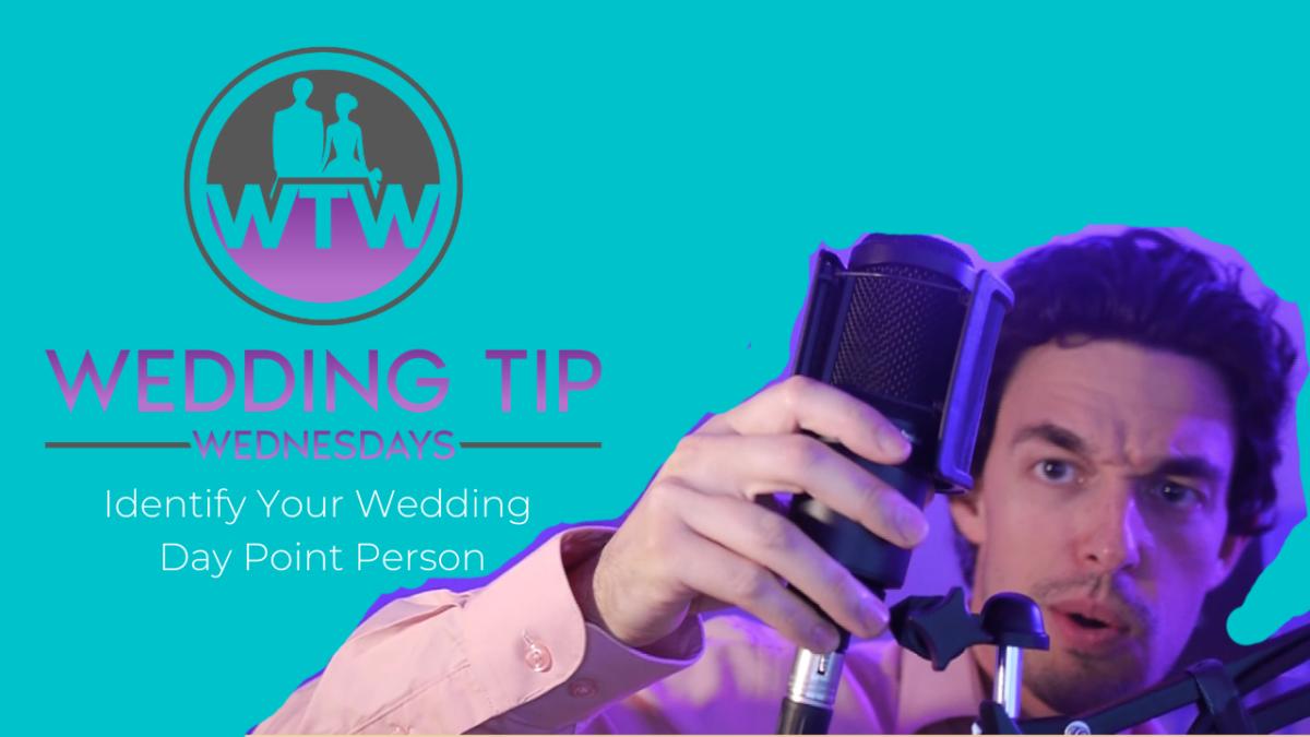 Wedding Tip Wednesdays