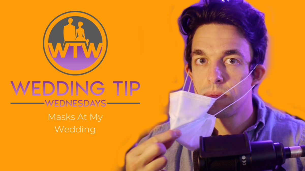 Wedding Tip Wednesdays